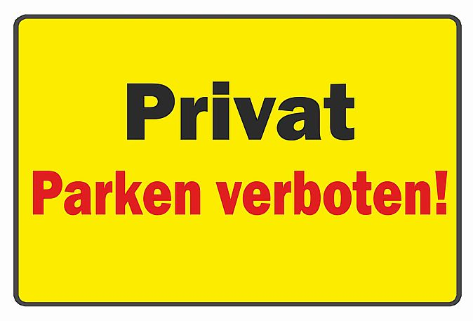 schild privat parken verboten ebay. Black Bedroom Furniture Sets. Home Design Ideas